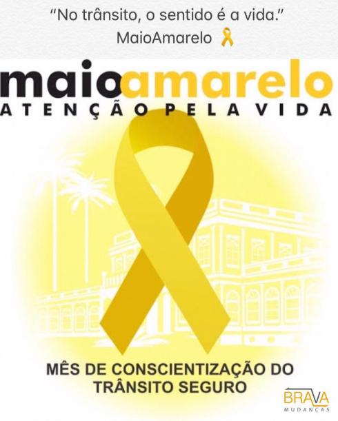 Movimento de Conscientização no Trânsito – Maio Amarelo